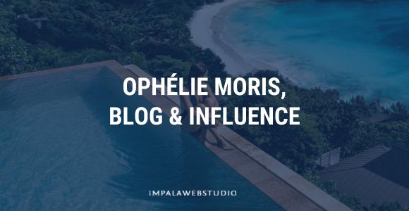 Témoignage - Ophélie Moris, bloggeuse et influenceuse